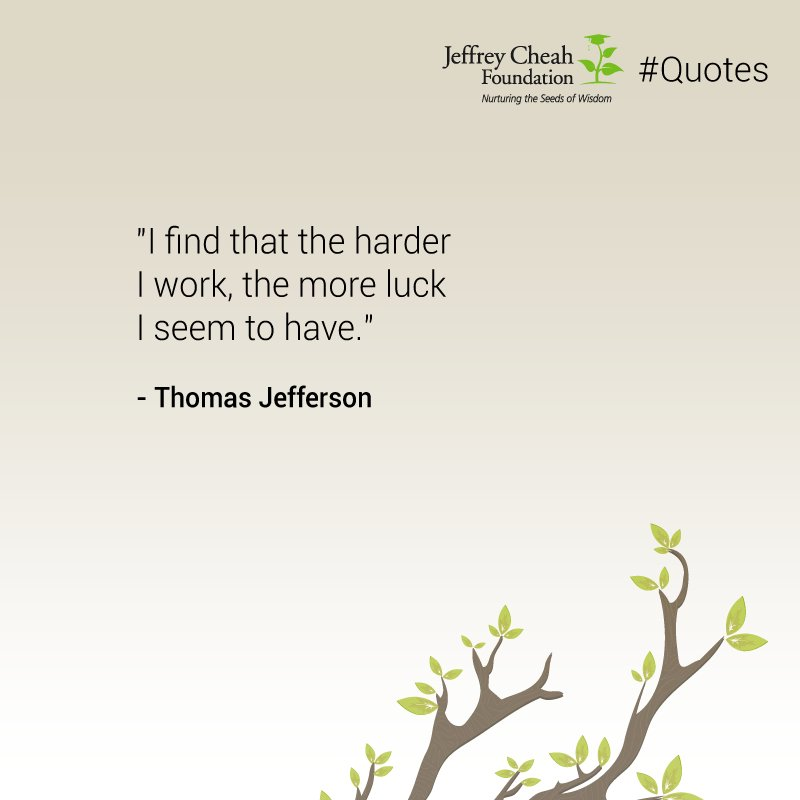 Jeffrey Cheah Fdn On Twitter Quotes The Luck Everyone Wishes To