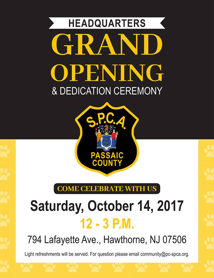 PCSPCA is proud to announce the Grand Opening of our new HQ at 794 Lafayette Ave Hawthorne, NJ on Sat, Oct. 14th from 12pm-3pm.  C'mon out!