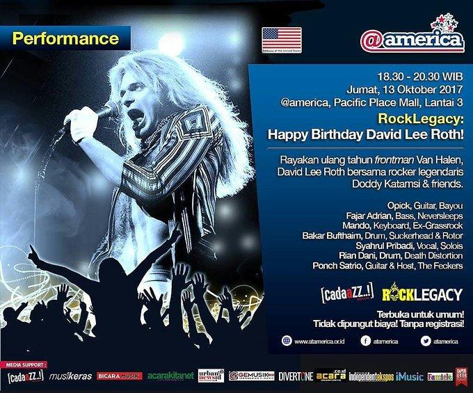 Next.. Jumat 13 Oktober 2017 pasific place mall, lantai 3. Rock Legacy : Happy Birthday David Lee Roth!