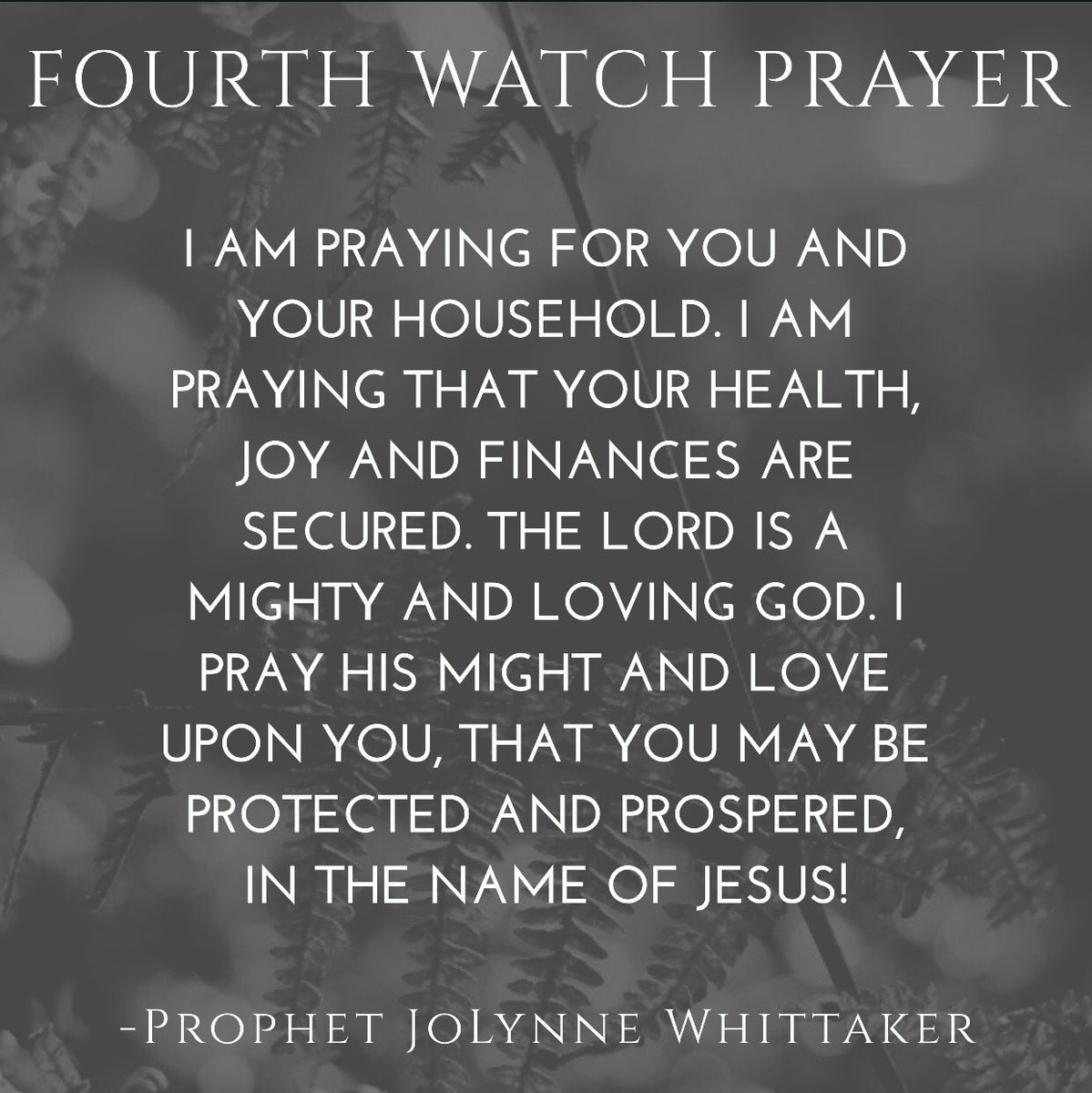 Jolynne Whittaker On Twitter  F0 9f 94 A54th Watch Prayer F0 9f 99 8f F0 9f 8f Bd F0 9f 94 A5i Am Up Praying For You Your Household I Pray Your Health Joy Protection And Finances Are
