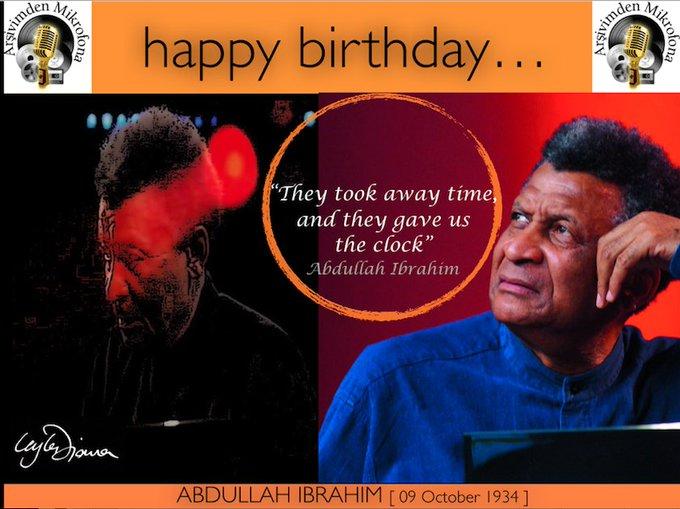 Happy birthday to Abdullah Ibrahim Born on this day in 1934