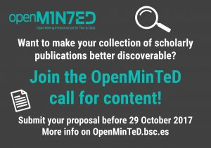 Join the @openminted_eu  call for content  #TDM #textmining #scholarlycommunication #openscience   https:// openminted.bsc.es / &nbsp;  <br>http://pic.twitter.com/kvZMV2pxIL