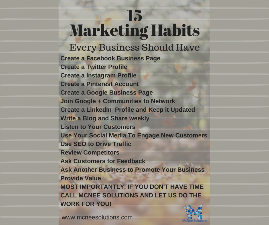 15 Marketing Habits Every Business Should Have #Webdeveloper #Website #SEO #McNeeSolutions #buildyourbusiness <br>http://pic.twitter.com/0N8WY3Tn4u