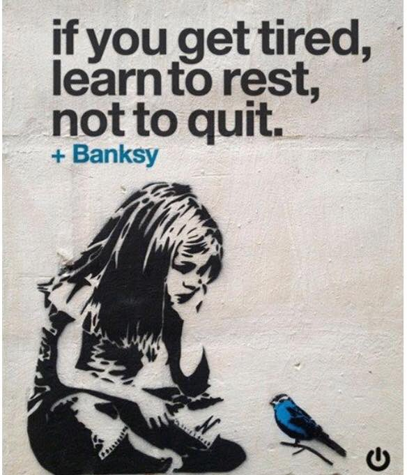 Feeling this after an intense last week  #quote #quotestoliveby #banksy #artist #truth #inspirationalquotes #inspiringquotes #love #rest<br>http://pic.twitter.com/WdLzAqInNx
