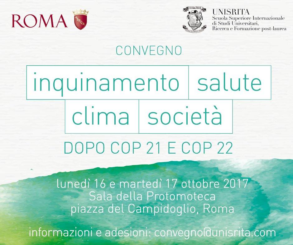 Inquinamento, #salute, #clima, società: lunedì 16 e martedì 17 in Campidoglio convegno open organizzato da Unisrita https://t.co/FlsPD8xqiR