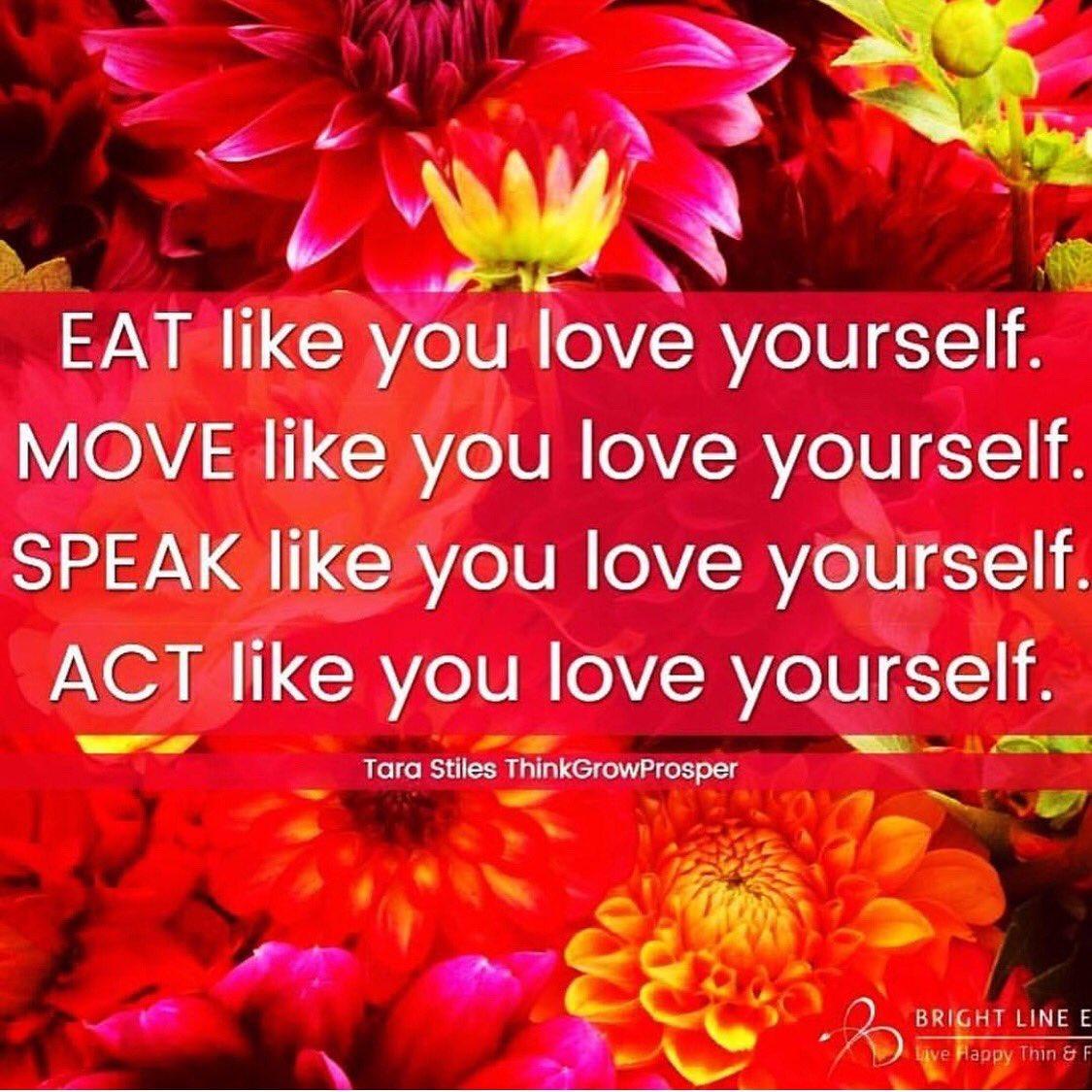 Susan Peircethompson On Twitter Eat Like You Love Yourself Move