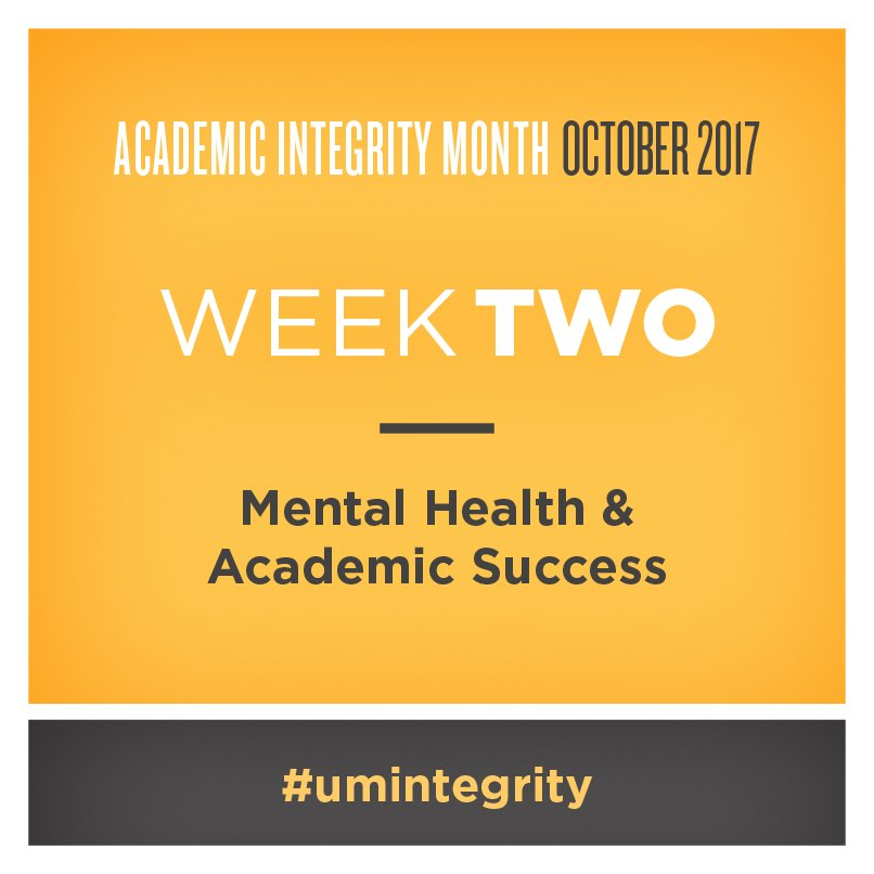 Week 2! Check  http:// bit.ly/2ydv0oV  &nbsp;   for events/info about mental health and supports to help you be successful. #umintegrity <br>http://pic.twitter.com/DTmsVThqZ8