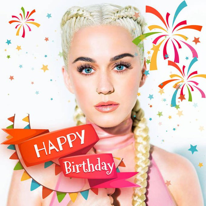 Happy birthday to you my goddess Katy Perry !love you forever !