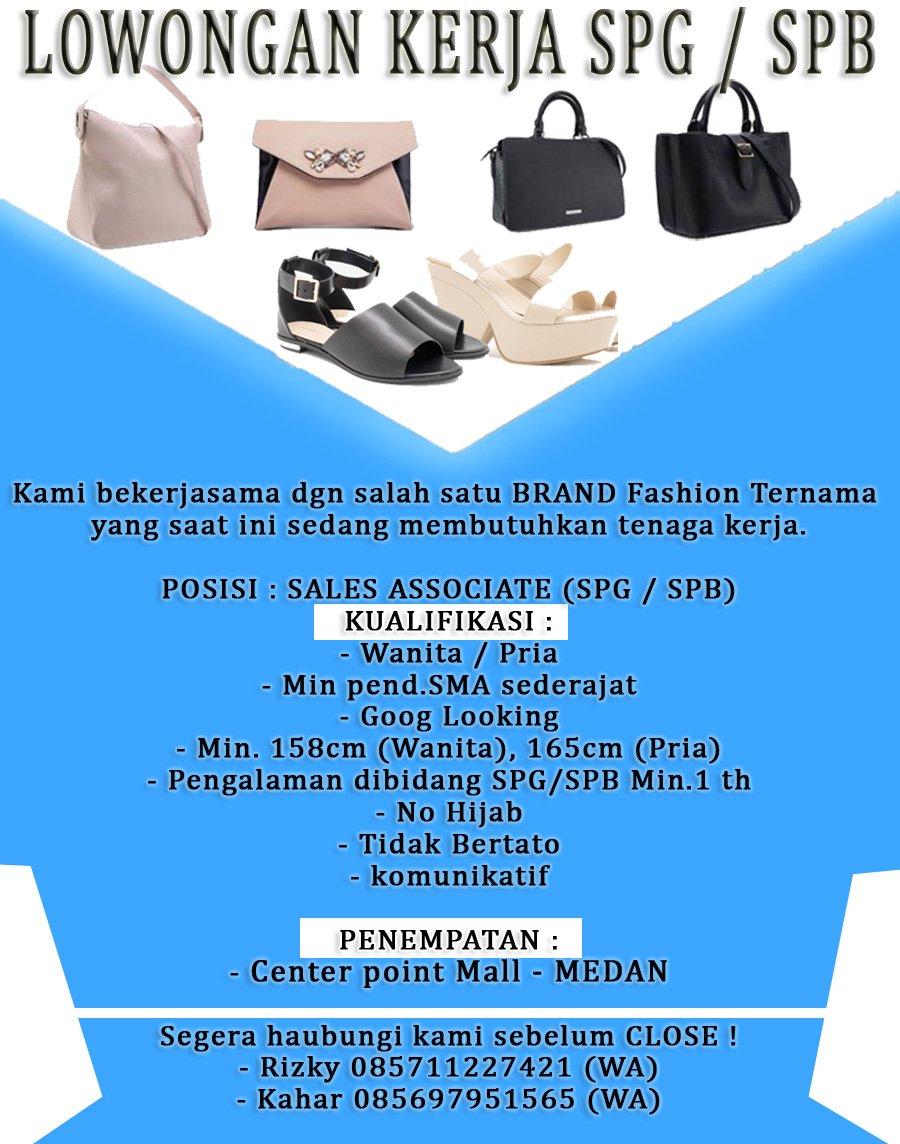 Spgindonesia على تويتر Urgent Loker Spg Spb Penempatan Center Pint Mall Contact Rizky 085711227421 Wa Lowonganmedan Lowongankerjamedan Medan Loker Https T Co Q83tk7gxzx