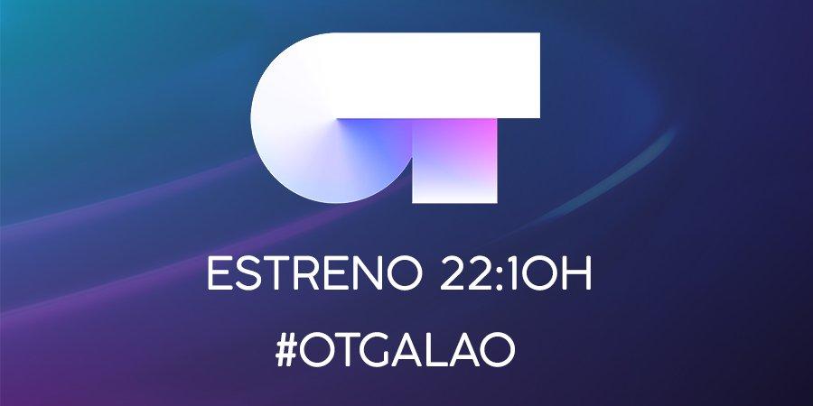 ESTRENO a las 22:10h 🎉 Lo comentaremos bajo el hashtag #OTGala0 ¡No qu...
