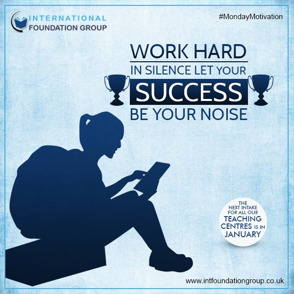 #Work hard in silence let your #Success be your noise !  #Motivation #MondayMotivation #MotivationalMonday #IFG<br>http://pic.twitter.com/rWAGULp0rU