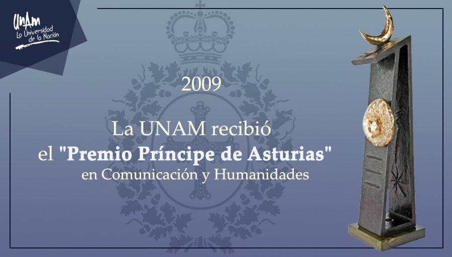 #UnDíaComoHoy de 2009 la UNAM recibió el Premio Príncipe de Asturias p...