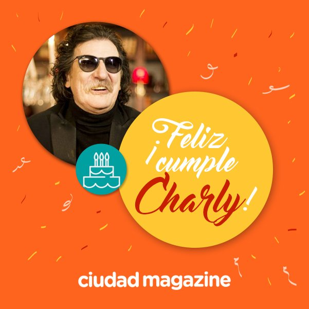 ¡FELIZ CUMPLEAÑOS CHARLY! Hoy es el cumple del músico argentino Charly...