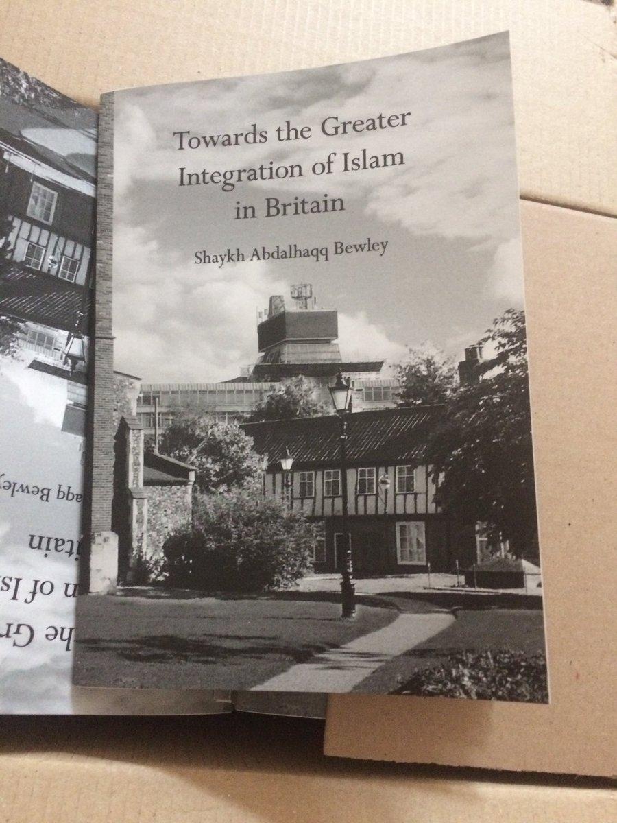 Abdassamad Clarke On Twitter Towards The Greater Integration Of Islam In Britain By Shaykh Abdalhaqq Bewley