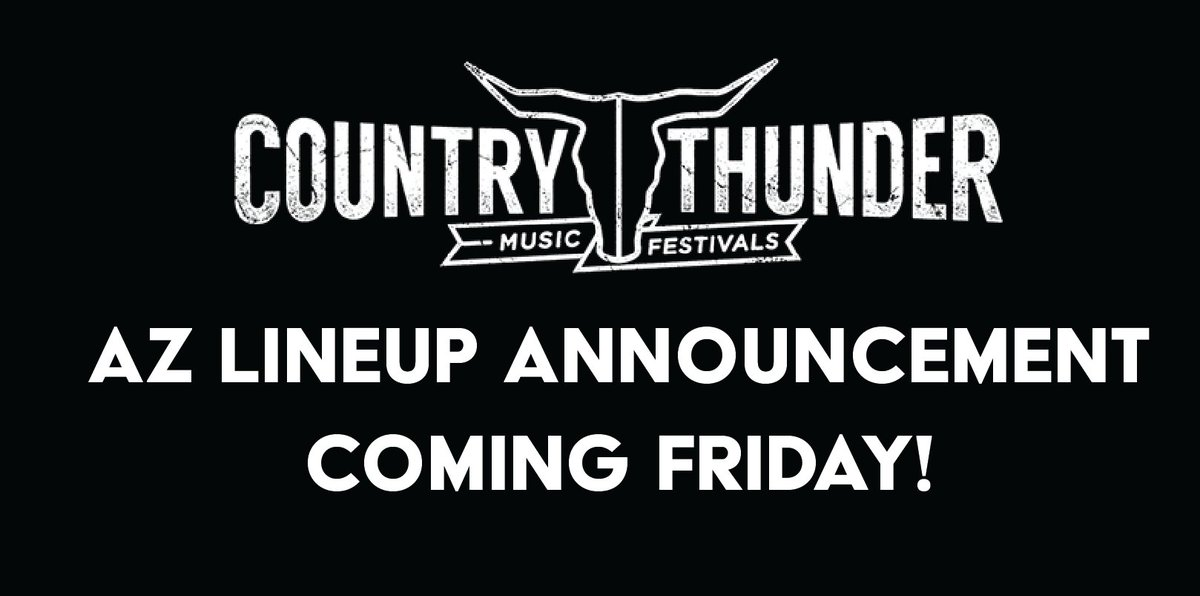 Country Thunder On Twitter Arizona Lineup Announcement