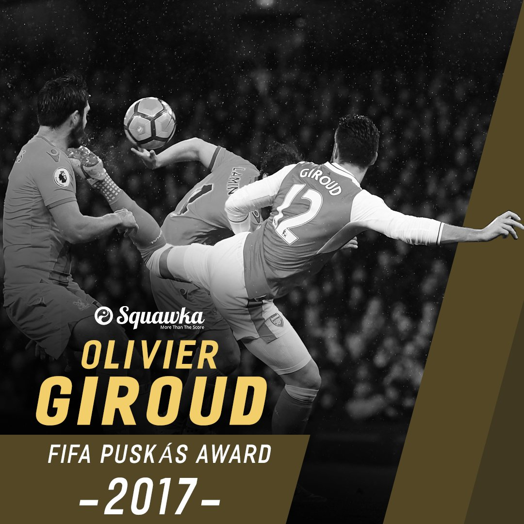 OFFICIAL: Olivier Giroud has won the Puskás Award 2017 for his goal ag...