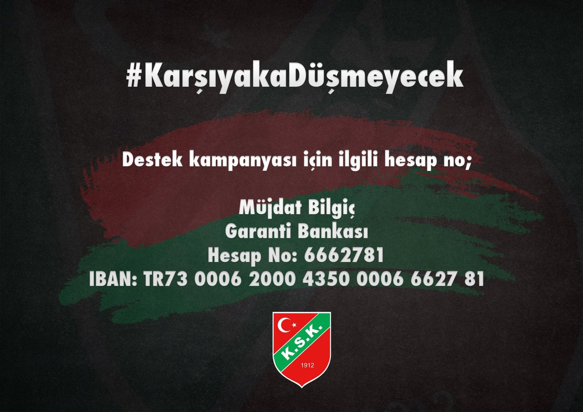 Türk Sporunun köklü kulübü Karşıyaka'ya destek için bir hesap ve hasht...