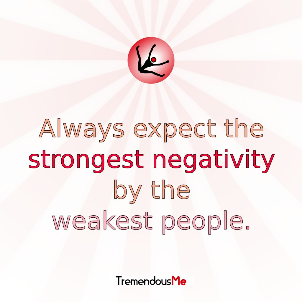 Always expect the strongest negativity by the weakest people. #always #expect #strongest #negativity #weakest #people #quote #webapp<br>http://pic.twitter.com/dnJmlRGRib
