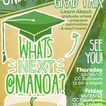 """We'll be at """"What's Next at Manoa e"""" this Thurs. & Fri., an event for college students to explore grad prgm opportunities @uhmanoa. Come by!"""
