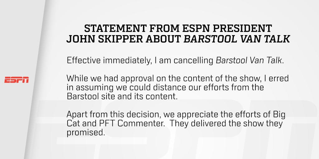 Statement from ESPN President John Skipper about Barstool Van Talk: ht...