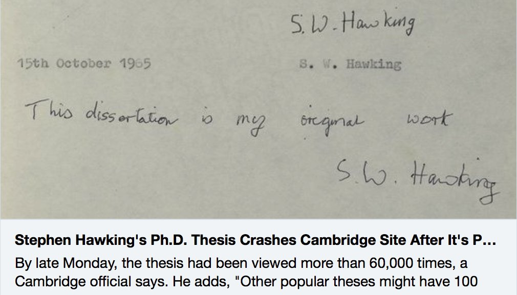 #StephenHawking&#39;s 1965 Ph.D. Thesis, written when he was 24, crashes @Cambridge_Uni site after it&#39;s posted online:  http://www. npr.org/sections/thetw o-way/2017/10/23/559582380/stephen-hawkings-ph-d-thesis-crashes-cambridge-site-after-it-s-posted-online &nbsp; …  via @nprscience #openaccessweek <br>http://pic.twitter.com/Dmk4v9LPBd