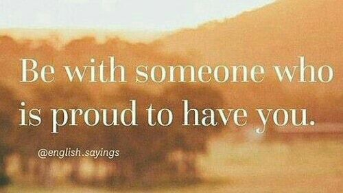 Good Life Quotes On Twitter Be With Someone Proud To Have You