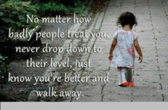 No matter how badly people treat you, never drop  down to their level.....  #quote #motivation  #InspireThemRetweetTuesday #JoyTrain #life <br>http://pic.twitter.com/nZwvbOUsI7