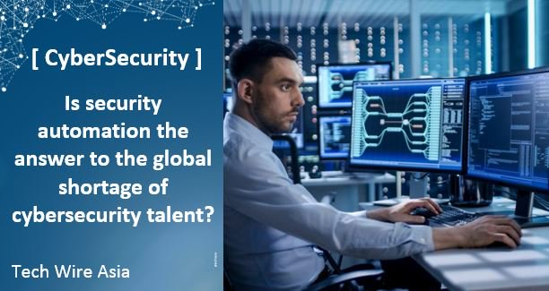 Is security #automation the answer to the global shortage of #cybersecurity talent?   http:// techwireasia.com/2017/10/is-sec urity-automation-the-answer-to-the-global-shortage-of-cybersecurity-talent/ &nbsp; …  #AI #ITsecurity #cloud #infosec<br>http://pic.twitter.com/qyZMHs0T6E