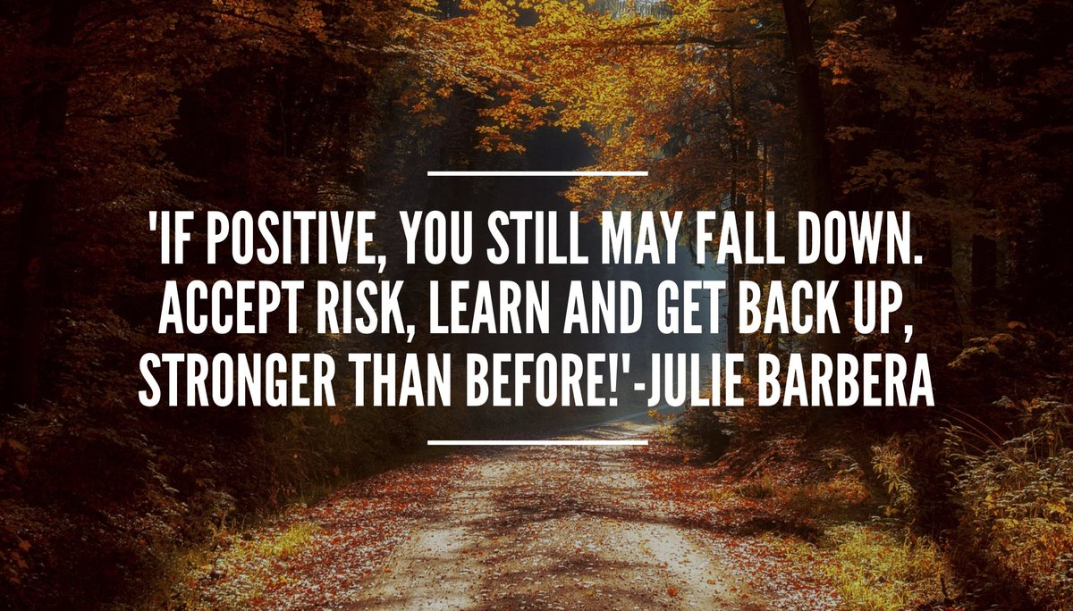 &#39;#Life involves #risk #BePositive You still may fall. #AcceptRisk ,learn and #getbackup #StrongerThanBefore !&#39; #ThinkBIGSundayWithMarsha<br>http://pic.twitter.com/meelrednMR