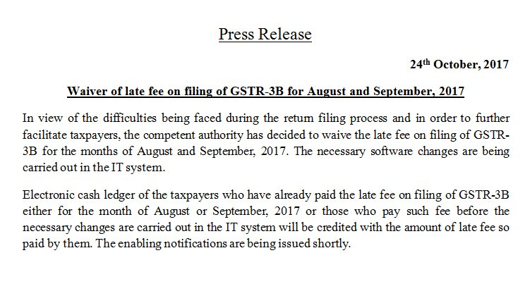 Press Release on waiver of late fee on filing of GSTR-3B for August and September, 2017