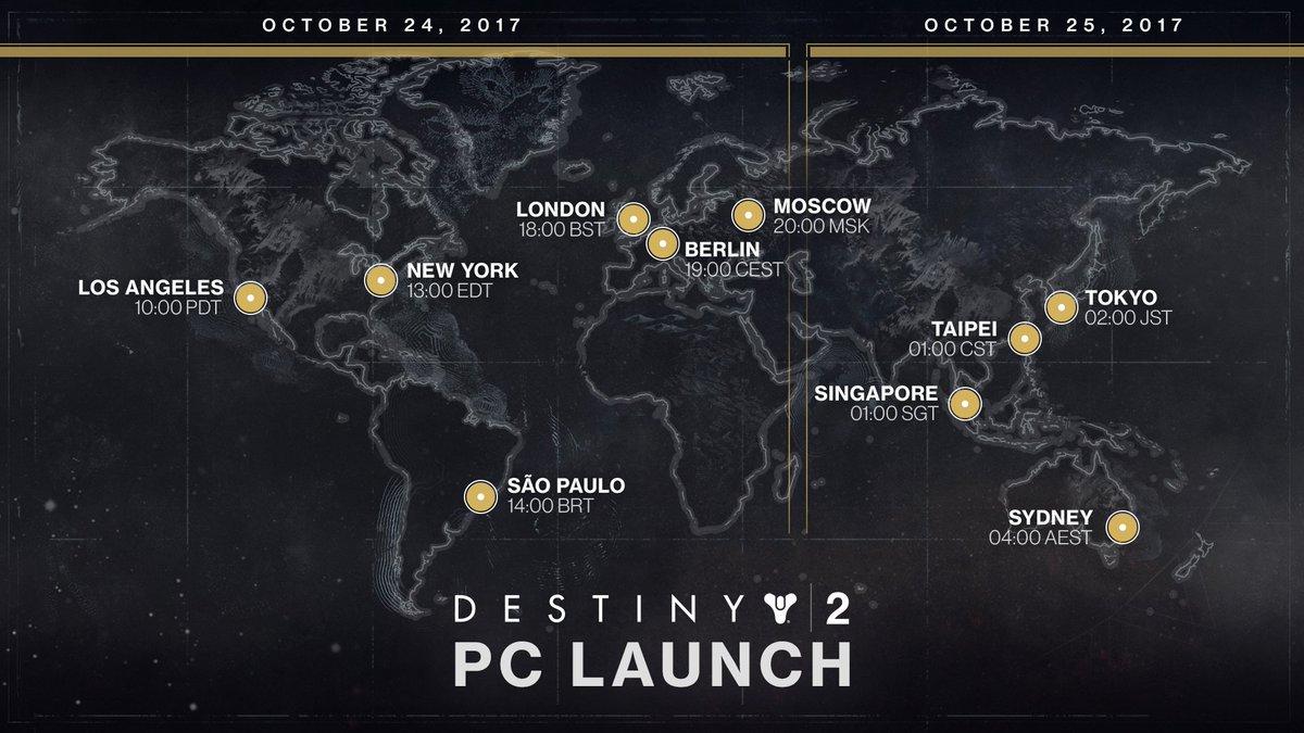 #Destiny 2 PC Release 24 Oct:  PDT 10 AM - EDT 1 PM BRT 2 PM - GMT 6 PM CEST 7 PM - MSK 8 PM  25 Oct:  CST 1 AM - JST 2 AM AEST 4 AM <br>http://pic.twitter.com/uMekQXXi0j