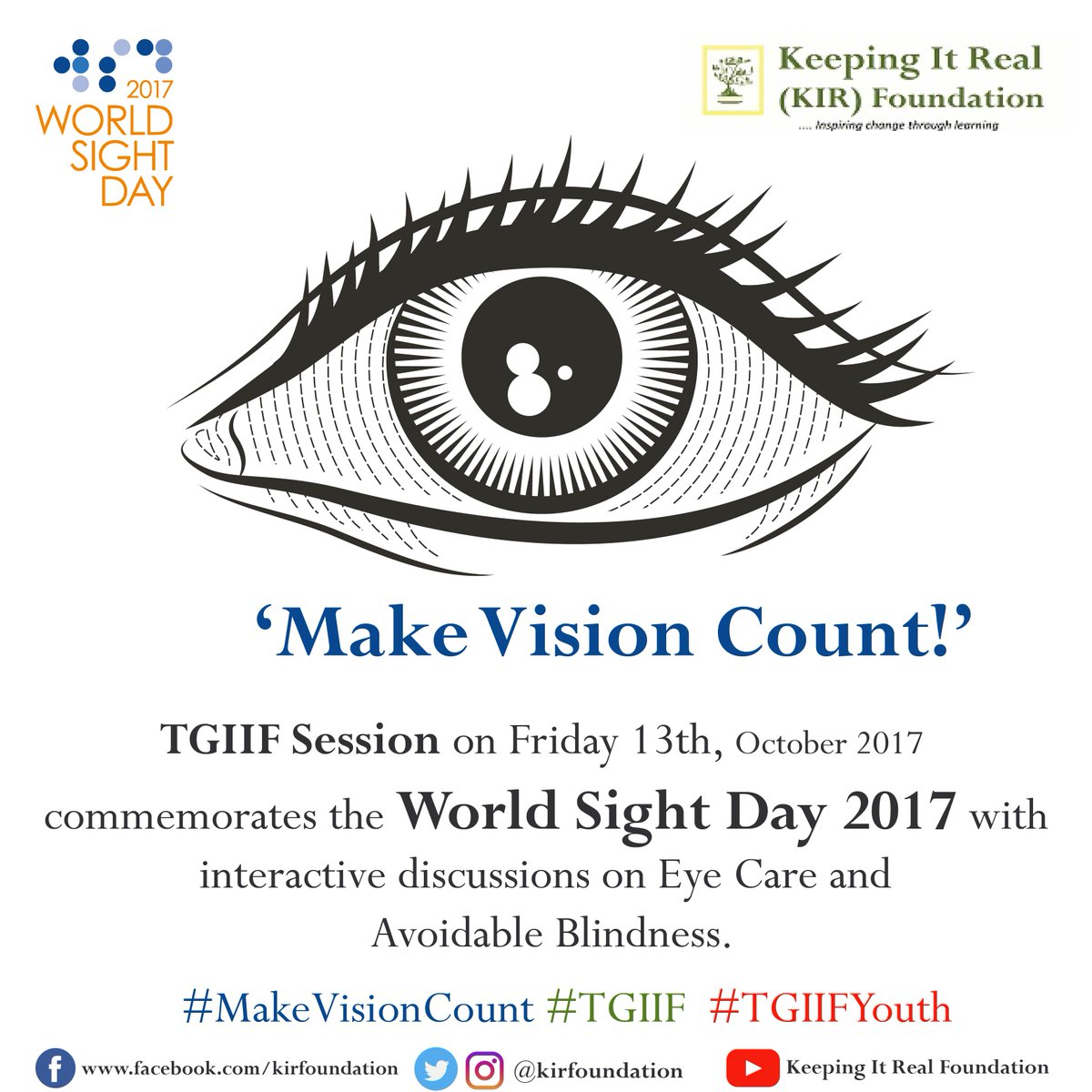 #TGIIF #SpecialSession on #WorldSightDay2017 holds today @kirfoundation #InclusiveCommunityCentre by 2PM. Invite a friend! #MakeVisionCount<br>http://pic.twitter.com/gDN603g5g6