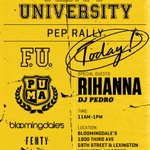 Today's the day! Rally with us & special guest @Rihanna at FENTY UNIVERSITY (11am @Bloomingdales NYC). Time to get schooled 📓#FENTYxPUMA