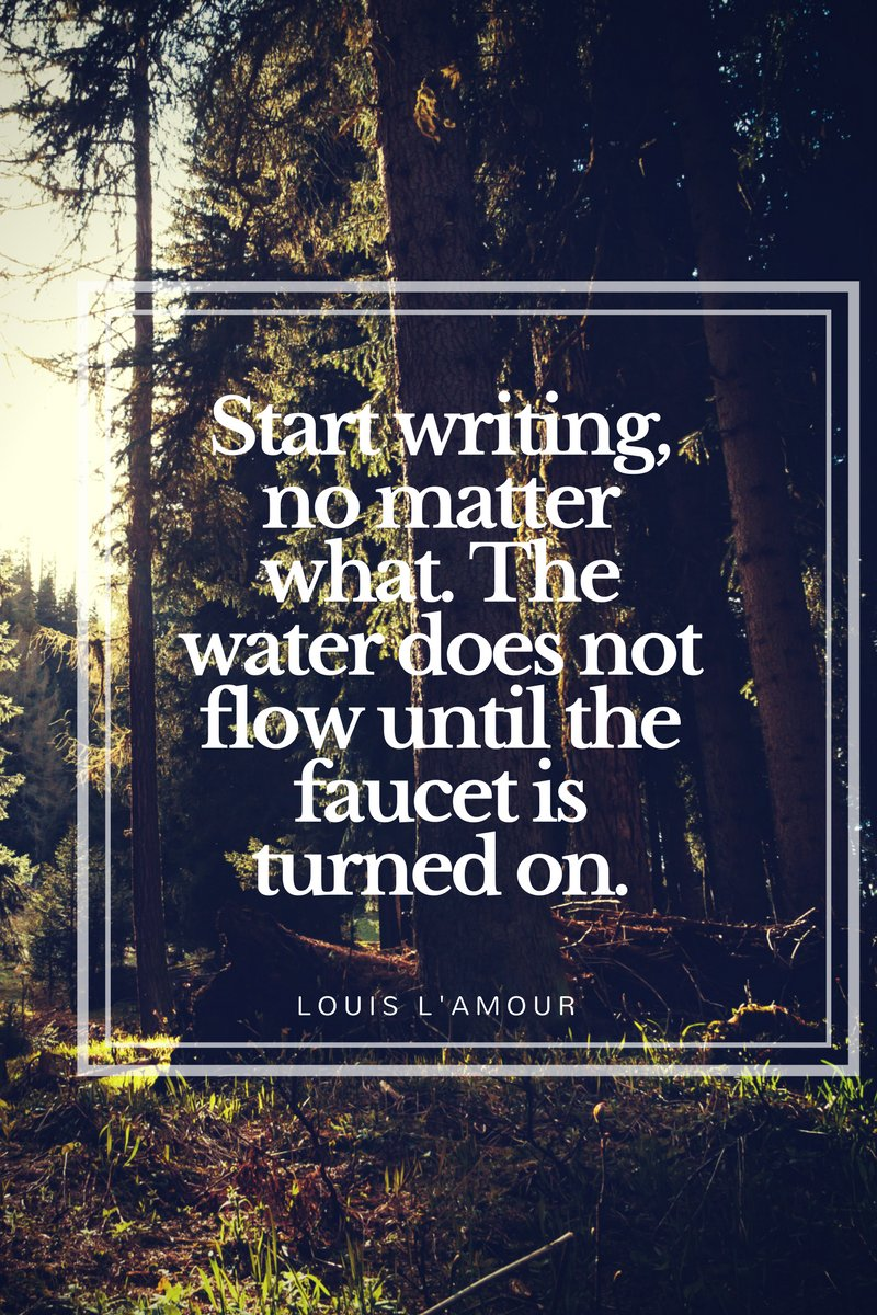 Start writing, no matter what. The water does not flow until the faucet is turned on. #citation #writing #ecriture #quote #inspirational<br>http://pic.twitter.com/wwKH3ZH5BK