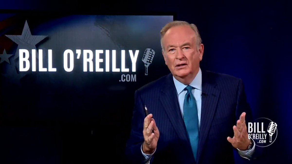 🔁RT Directly💬From Bill O'Reilly  🎥#WeThe...