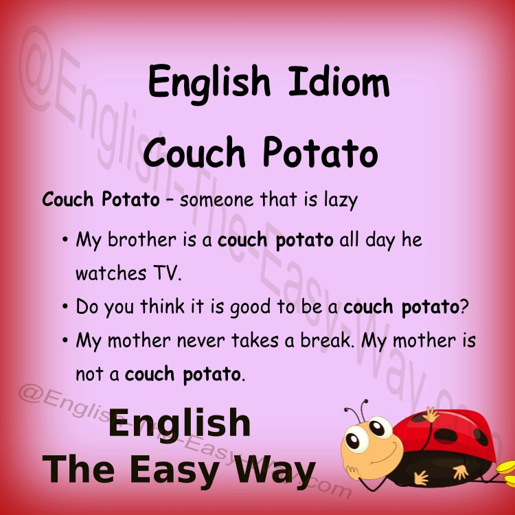I like to _____ on the sofa. I am a couch potato. 1. lay around 2. sit around 3. both  https:// buff.ly/2q3ywdL  &nbsp;   #EnglishIdioms <br>http://pic.twitter.com/o8PNXXlYqD