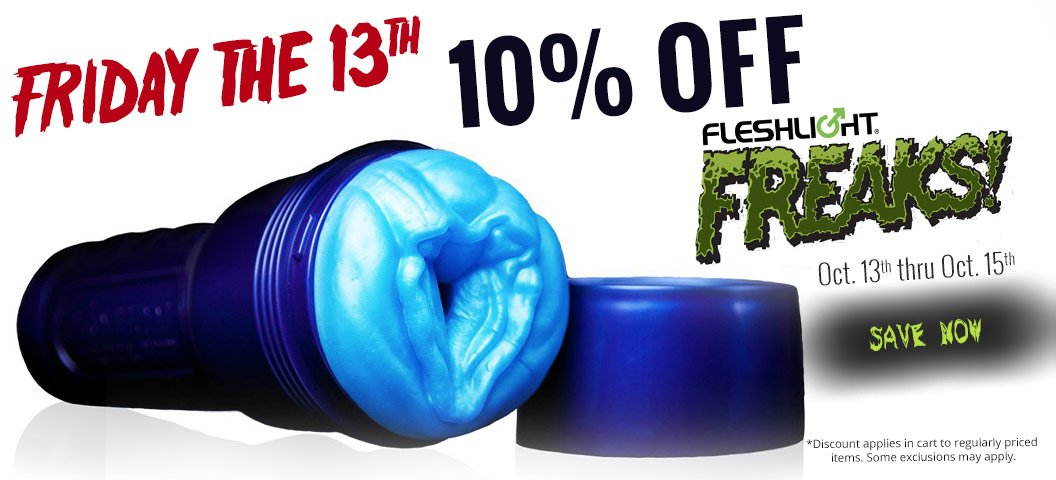 Friday the 13th Spooky Special  - Select Fleshlight Freaks Toys 10% OFF This Weekend Only https://t.co/p5ww1KjALs https://t.co/vj8kaHKbbV