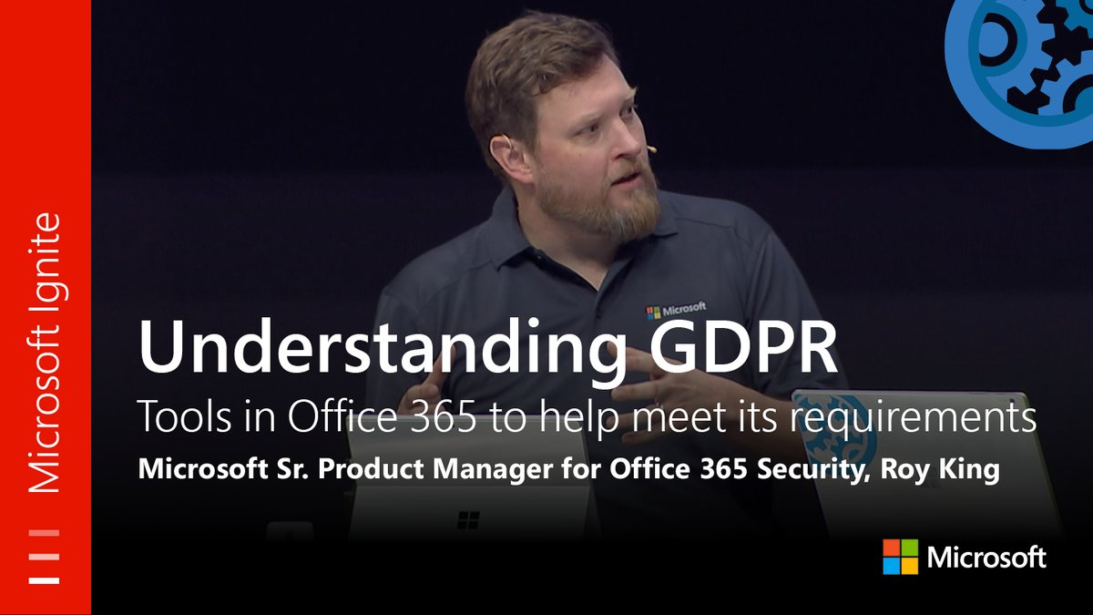 From #MSIgnite: #GDPR &amp; the tools in #Office365 to help meet its requirements. Watch full session:  http:// bit.ly/2hEtP8j  &nbsp;  <br>http://pic.twitter.com/4GosSBqas6