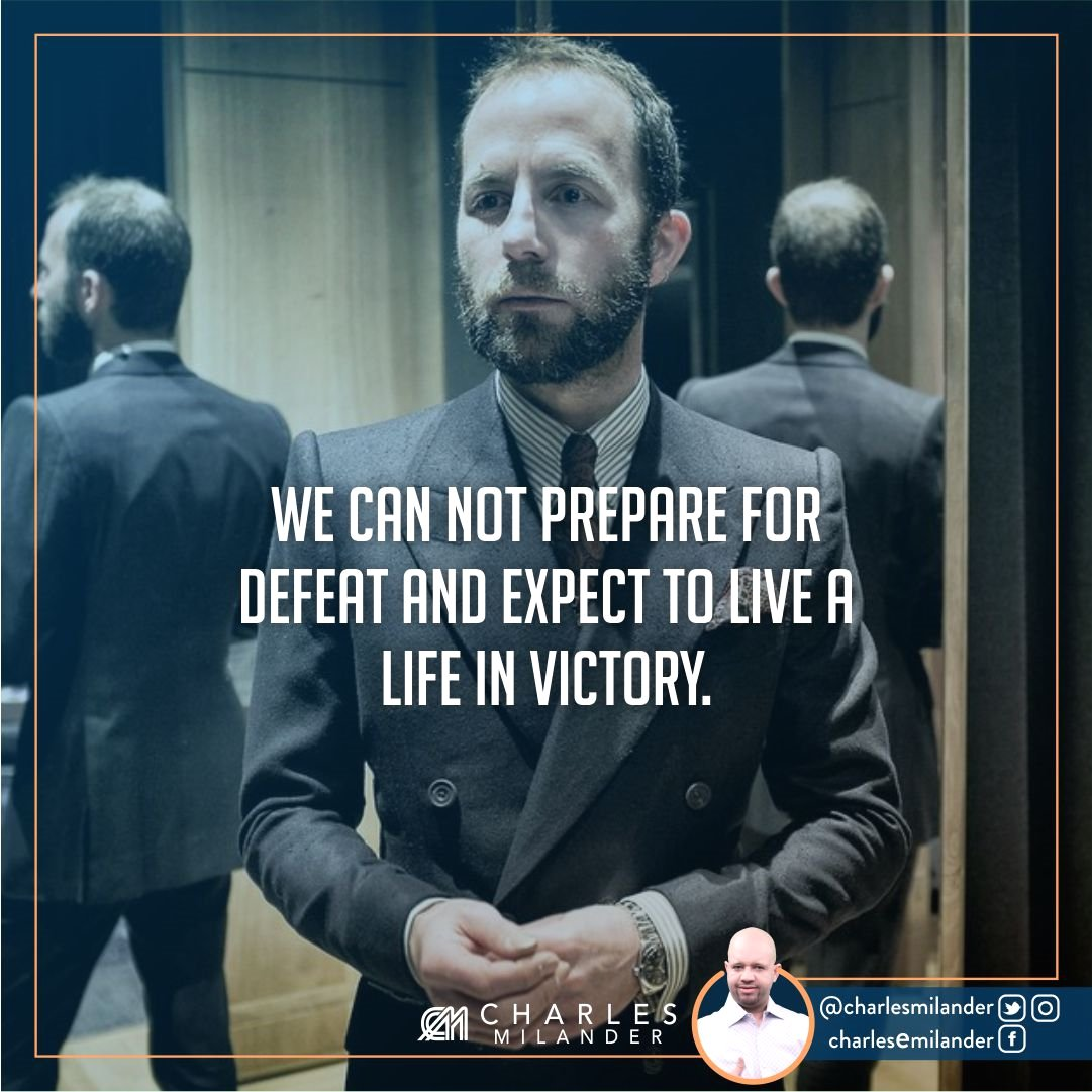 We can not prepare for defeat and expect to live a life in victory. #bible #Jesus #Jesuschrist #working #founder #startup #money #startuplif<br>http://pic.twitter.com/yoo7zsRcCl