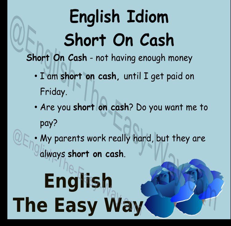 I am short of cash, it means I don&#39;t have any _______. 1. money 2. toys  https:// buff.ly/2q3ywdL  &nbsp;   #EnglishIdioms <br>http://pic.twitter.com/OtGHLAvUBS
