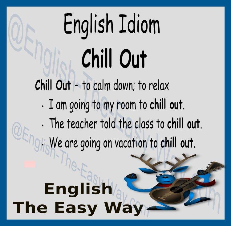 You need to _______. 1. chill out  2. calm down 3. both  https:// buff.ly/2q3ywdL  &nbsp;   #EnglishIdioms <br>http://pic.twitter.com/fRi7j74dOV