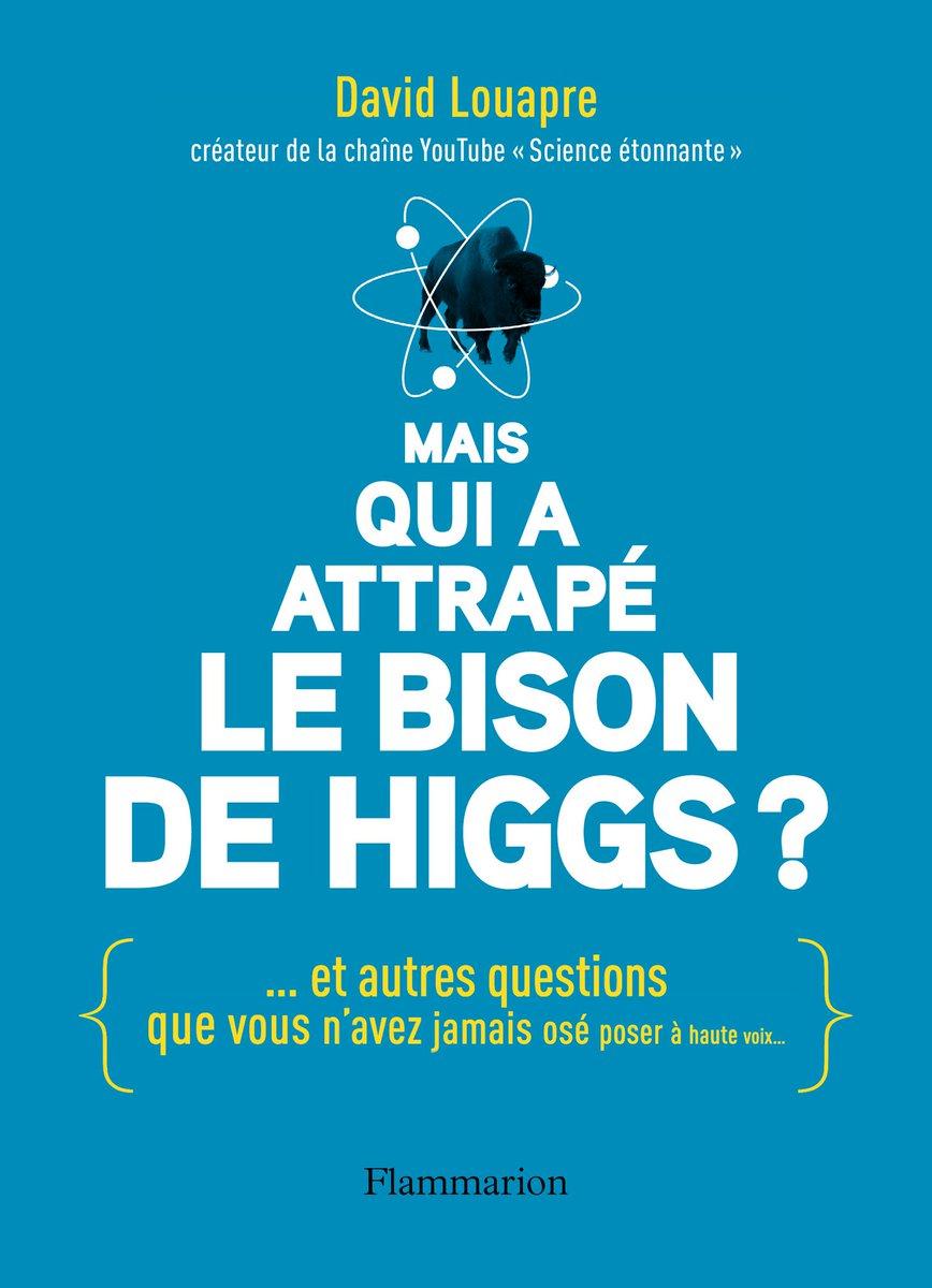 «Mais qui a attrapé le bison de Higgs ?», de David Louapre remporte le Prix du livre scientifique catégorie adulte ! https://t.co/1SW543SVW4