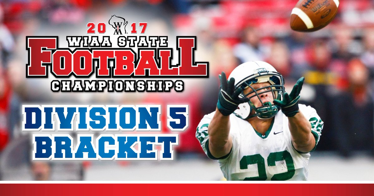 Wiaa On Twitter The 2017 Division 5 Football Playoff Bracket Is Now Available On The Wiaa Website Wiaafb Https T Co 0hp9mnq0ki