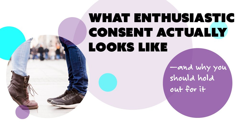 what is enthusiastic consent