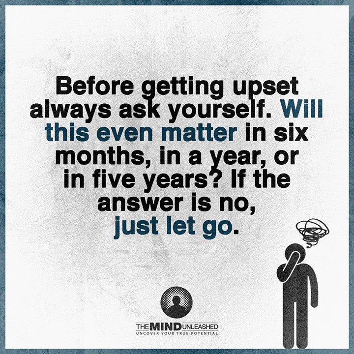 Before getting upset always ask yourself Will this even matter in 6 months, in a year, or in five years? | #coach #inspire #quote #motivate<br>http://pic.twitter.com/5q14TLYmWo