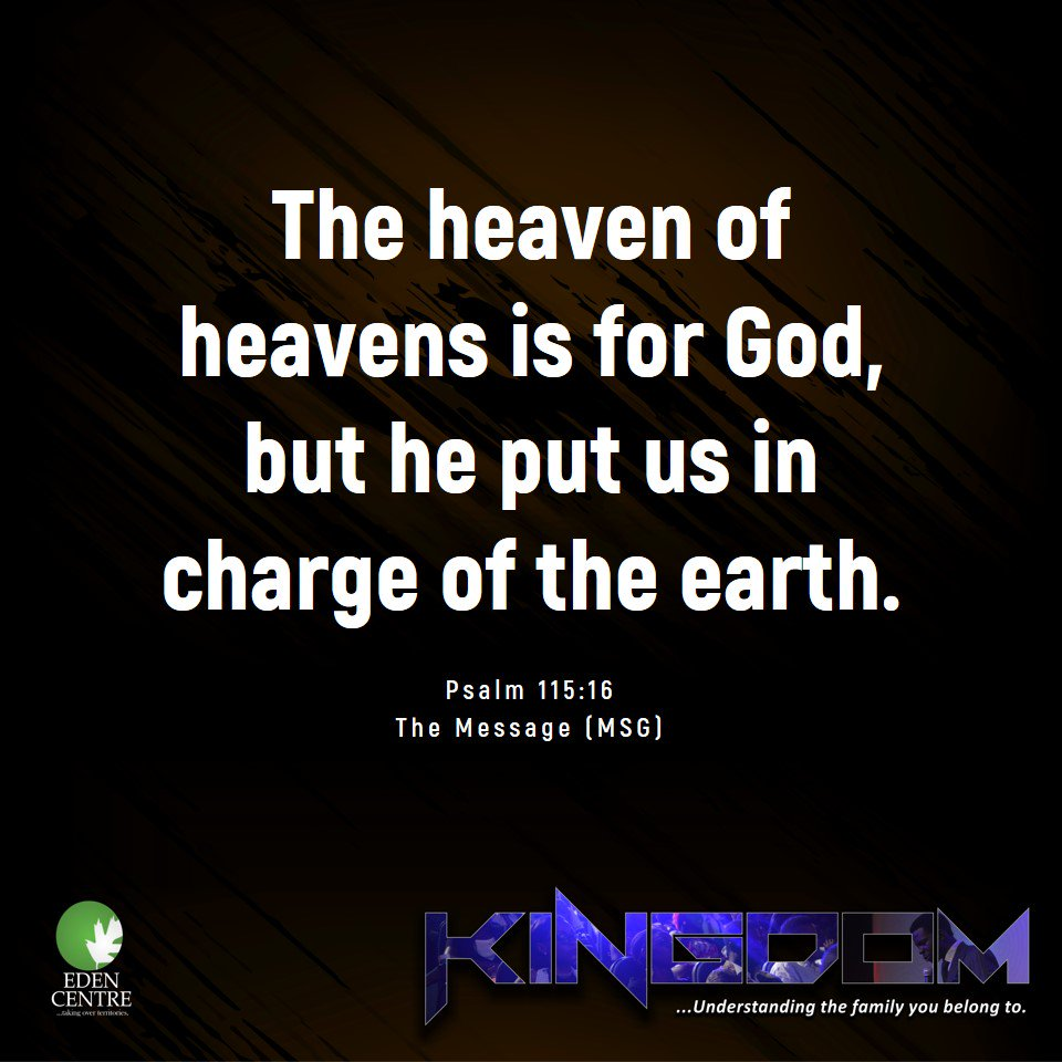 The heaven of heavens is for God, but he put us in charge of the earth. Psalm 115:16 | The Message (MSG) #KINGDOM #1stService<br>http://pic.twitter.com/TMUlZrD8x4