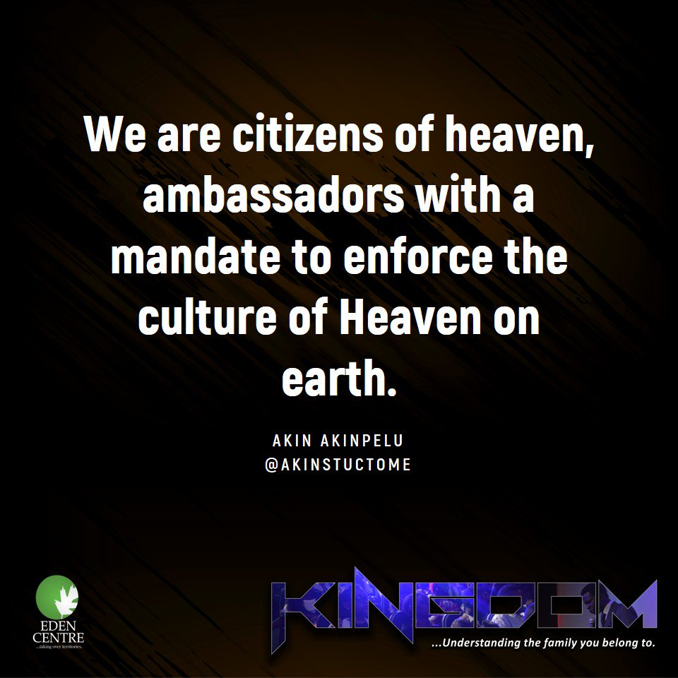 We are citizens of heaven, ambassadors with a mandate to enforce the culture of Heaven on earth.  @akinstuctome  #KINGDOM #1stService<br>http://pic.twitter.com/P8IDQ7hfLq