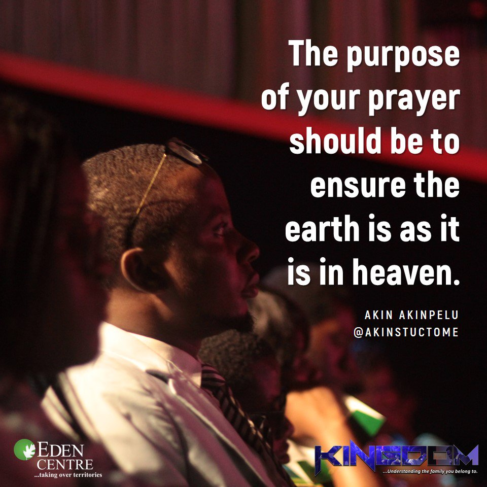 The purpose of your prayer should be to ensure the earth is as it is in heaven. @akinstuctome #KINGDOM #2ndService<br>http://pic.twitter.com/uaWQ0pyTCg