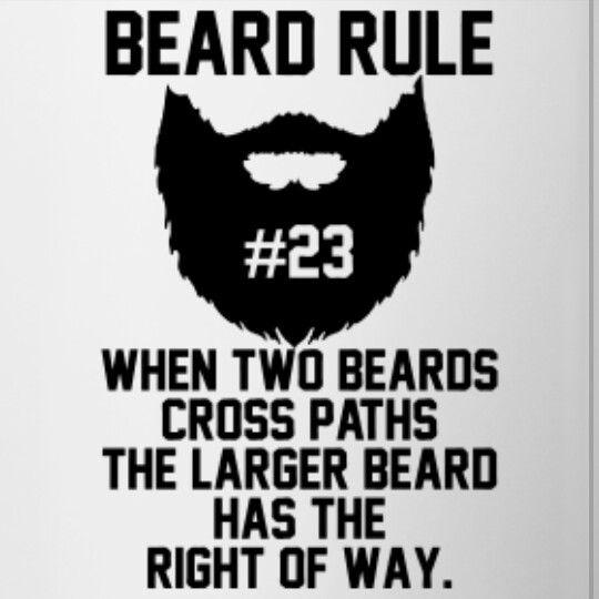 When two #Beards cross paths, the larger #Beard has the right of way. #BeardRule #Beardsman<br>http://pic.twitter.com/XNdehX1OCv