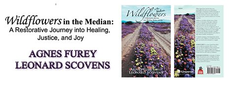 and Joy Wildflowers in the Median Justice A Restorative Journey Into Healing